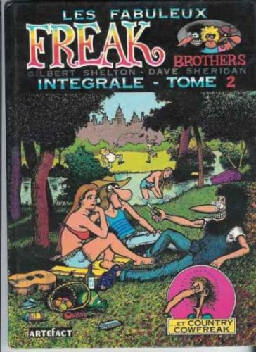 Studio Badini Createam: le dejeuner sur l herbe - Gilbert Shelton Les fabuleux Freaks brothers